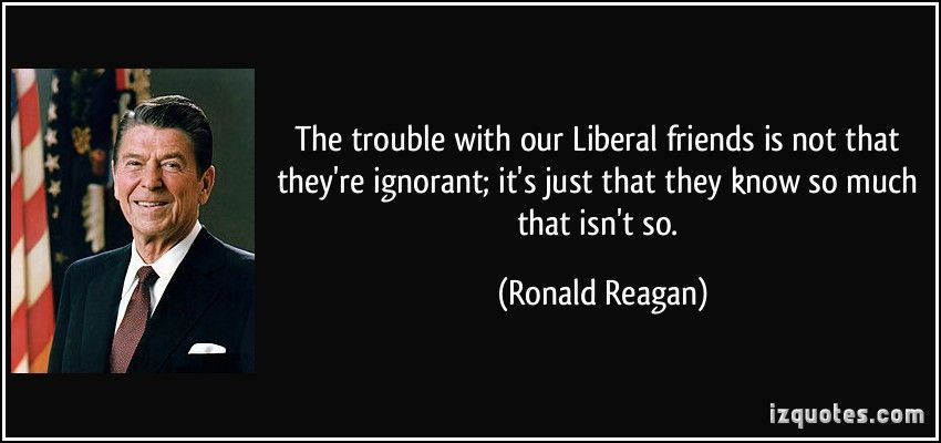 Ronald Reagan on liberals