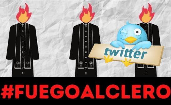 Twitter Fuego al clero
